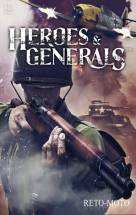 Heroes & Generals скачать торрент скачать