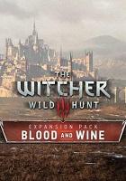 The Witcher 3: Wild Hunt - Blood and Wine скачать