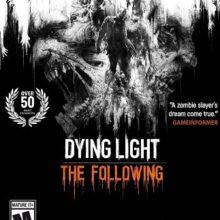 Dying Light: The Following скачать торрент